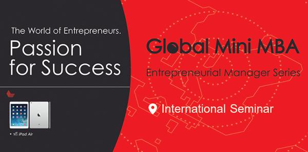 หลักสูตร พัฒนาผู้บริหาร Global Mini MBA  : (Entrepreneurial Manager Series)